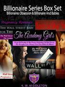 Billionaire Series Box Set: Billionaires Obsession & Billionaire And Babies: Sweet Seduction Vol I + Pregnancy Romance Vol. II + Love Poems