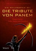 "Die Philosophie bei ""Die Tribute von Panem"" - Hunger Games"