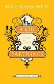 A Kid for Two Farthings: A Novel