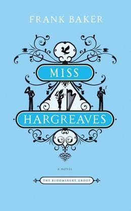Miss Hargreaves: A Novel