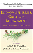 End-of-Life Issues, Grief, and Bereavement