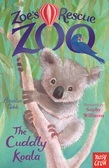 Zoe's Rescue Zoo: The Cuddly Koala