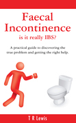 Faecal Incontinence - is it really IBS?