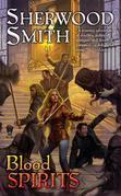 Sherwood Smith - Blood Spirits