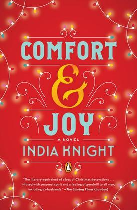 Comfort and Joy: A Novel