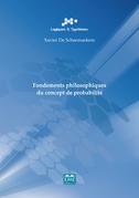Fondements philosophiques du concept de probabilité