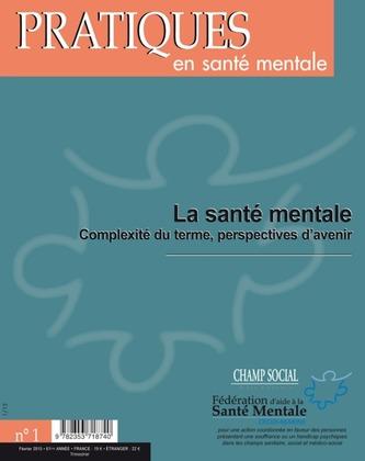 Pratiques en santé mentale Numéro 1 - Février 20015