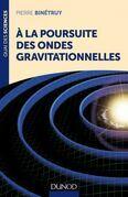 A la poursuite des ondes gravitationnelles