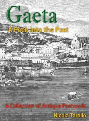 Gaeta - A Peek Into the Past