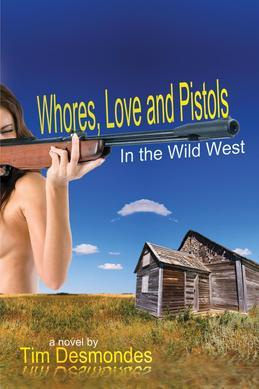 Whores, Love and Pistols in the Wild West