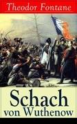 Schach von Wuthenow (Vollständige Ausgabe)