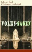 Volks-Sagen (Vollständige Ausgabe)