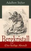 Bergkristall (Der heilige Abend) - Vollständige Ausgabe