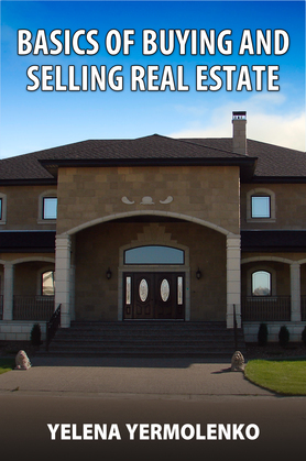 Basics of Buying and Selling Real Estate