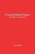 A Social Media Primer