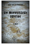 Un merveilleux suicide