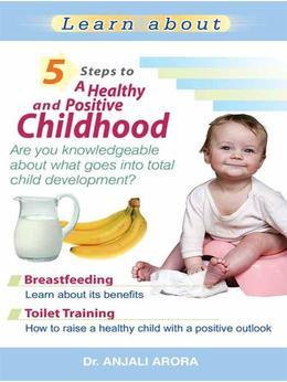 5 Steps to A Healthy and Positive Childhood