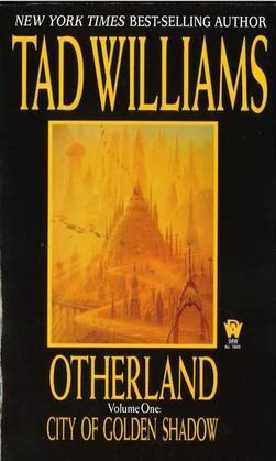 Otherland: City of Golden Shadow: City of Golden Shadow