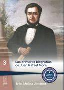 Las primeras biografías de Juan Rafael Mora