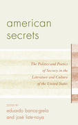 American Secrets: The Politics and Poetics of Secrecy in the Literature and Culture of the United States