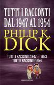 Tutti i racconti 1947-1954
