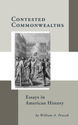 Contested Commonwealths: Essays in American History