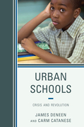 Urban Schools: Crisis and Revolution