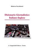 Dizionario Giornalistico Italiano-Inglese