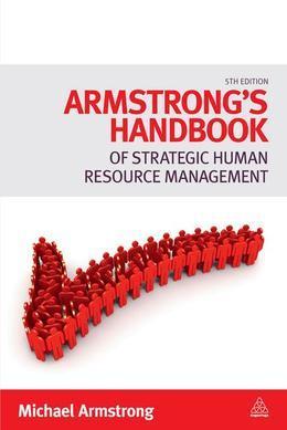 Armstrong's Handbook of Strategic Human Resource Management