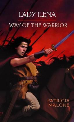 Lady Ilena: Way of the Warrior