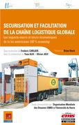 Sécurisation et facilitation de la chaîne logistique globale