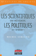 """Les scientifiques sont des seigneurs, les politiques des """"attardés""""!"""