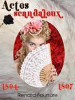 Actes scandaleux 1804-1807