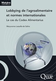 Lobbying de l'agroalimentaire et normes internationales