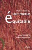 Dictionnaire du commerce équitable