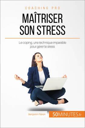 Le coping, votre allié contre le stress