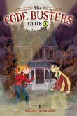 The Code Busters Club, Case #1: The Secret of the Skeleton Key