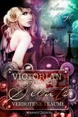 Victorian Secrets: Verbotene Träume