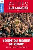 Petites Chroniques #25 : Coupes du Monde de Rugby — Le culte de l'ovalie