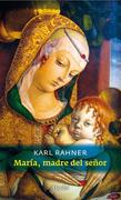 María, madre del Señor