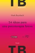 24 ideas para una psicoterapia breve 2ª ed.