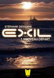 Exil, ép.1 : Nouveau départ
