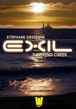 Exil, ép.3 : Spring Creek