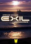 Exil, ép.2 : Effervescence
