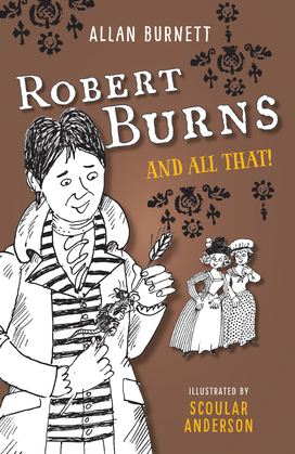 Robert Burns And All That