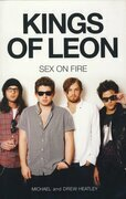 The Kings of Leon: Sex On Fire (New Edition)