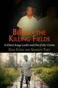 Behind the Killing Fields: A Khmer Rouge Leader and One of His Victims