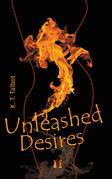 Unleashed Desires