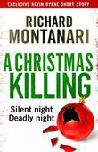 A Christmas Killing: A Kevin Byrne Short Story