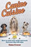 Canine Cuisine